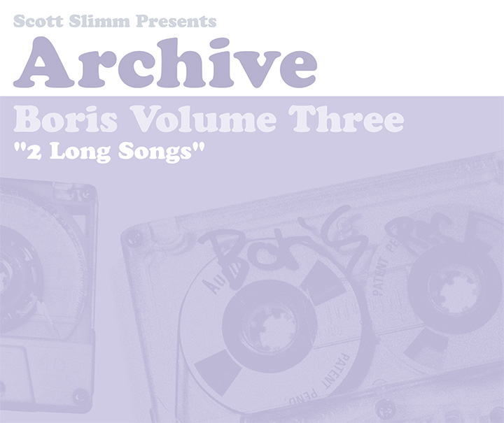Archive Volume III : Two Long Songs