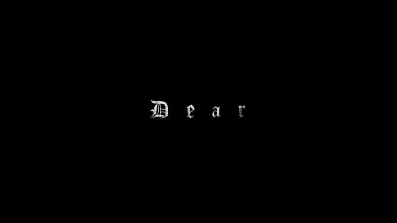 """Short Film """"Dear"""" (Music from Boris)"""