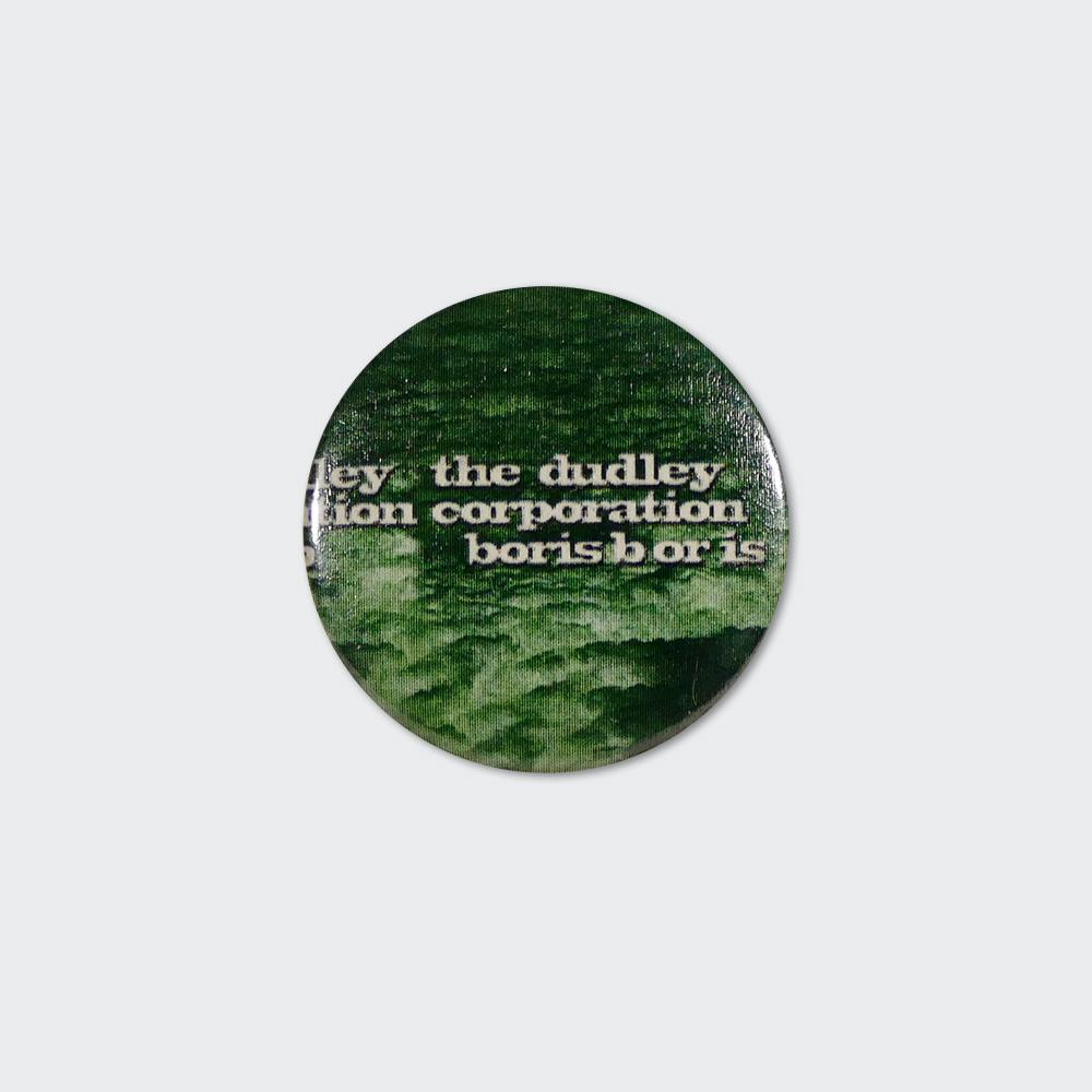 """Boris / The Dudley Corporation"" Badge"